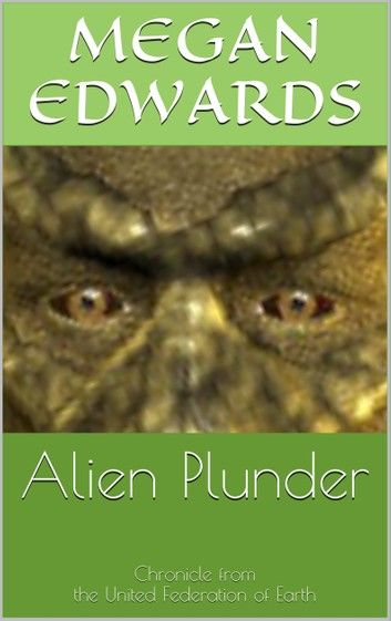Alien Plunder