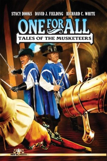 One For All: Tales of the Musketeers