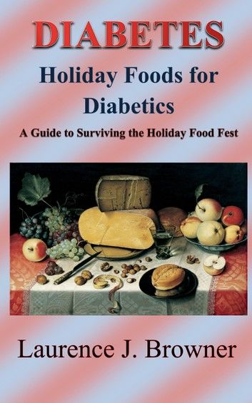 DIABETES: Holiday Foods for Diabetics