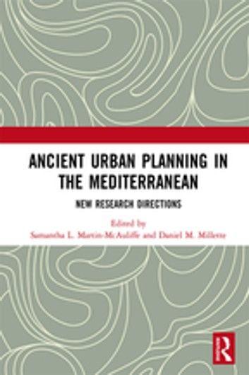 Ancient Urban Planning in the Mediterranean