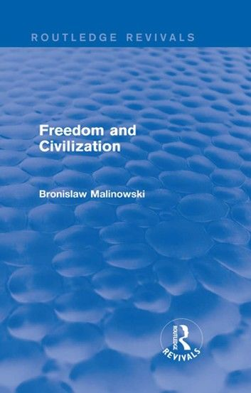 Freedom and Civilization