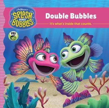 Splash and Bubbles: Double Bubbles