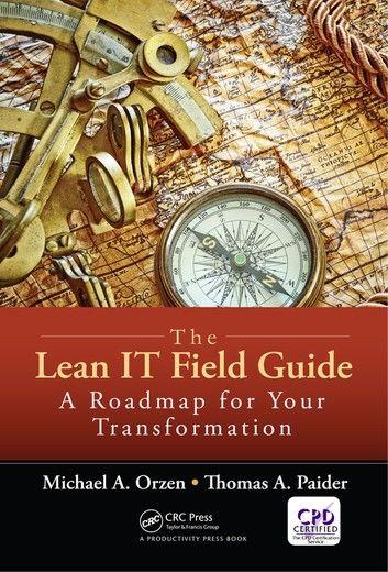 The Lean IT Field Guide