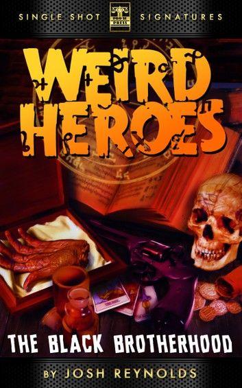 Weird Heroes, Book 3: The Black Brotherhood