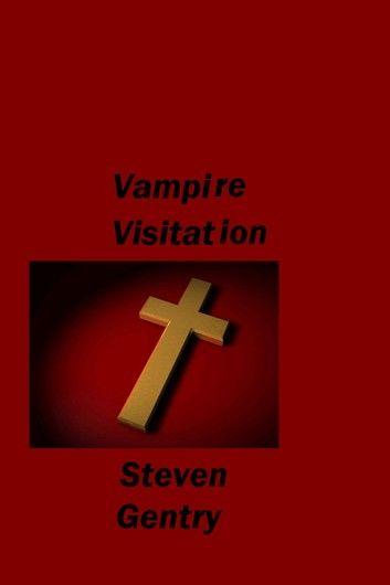 Vampire Visitation