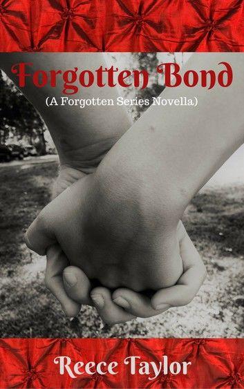 Forgotten Bond (A Forgotten Series Novella)