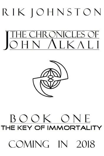 The Chronicles of John Alkali: The Key of Immortality