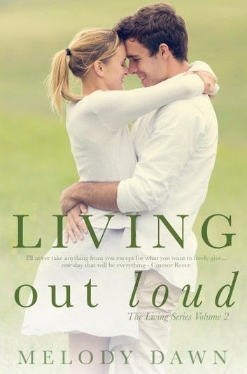 Living Out Loud (The Living Series, Vol 2)