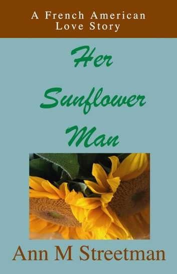 Her Sunflower Man
