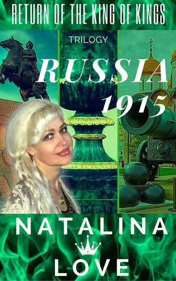Russia 1915 ( Return Of The King Of Kings ), trilogy, Book 3