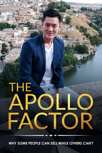 The Apollo Factor: Why Some People Can Sell While Others Cannot