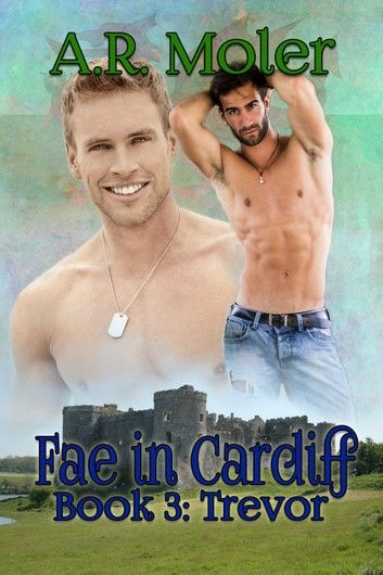 Fae in Cardiff Book 3: Trevor