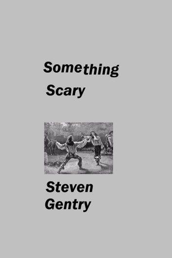 Something Scary