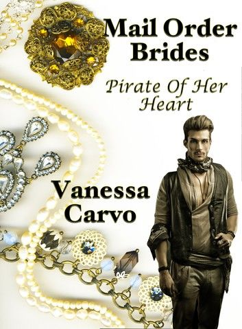 Mail Order Brides: Pirate of Her Heart