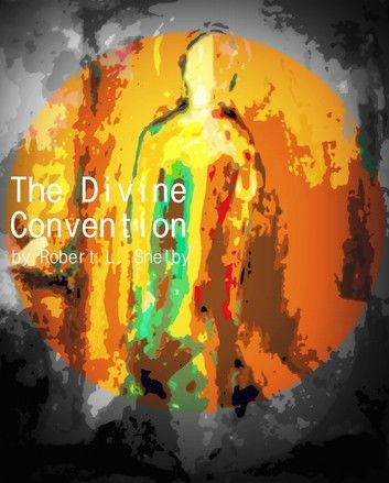 The Divine Convention
