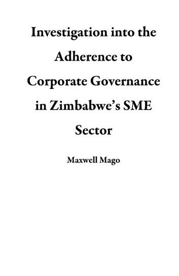Investigation into the Adherence to Corporate Governance in Zimbabwe's SME Sector