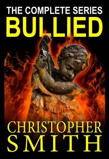 Bullied: The Complete Series