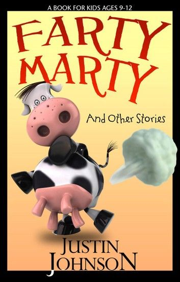 Farty Marty and Other Stories