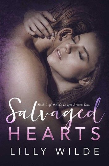 Salvaged Hearts
