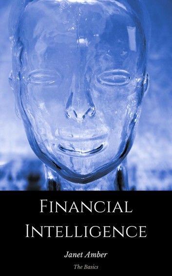 Financial Intelligence: The Basics