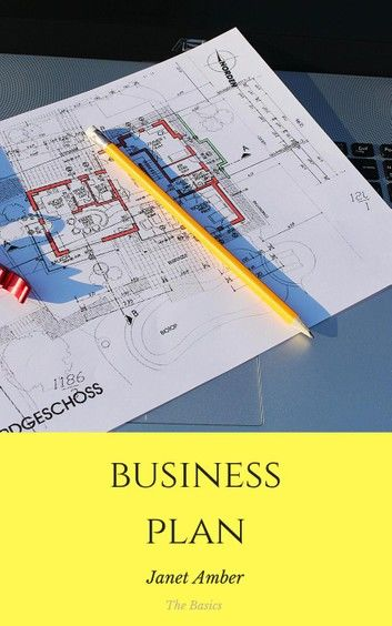 Business Plan: The Basics