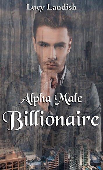 Alpha Male Billionaire