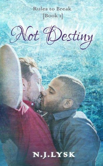 Not Destiny