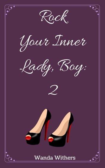 Rock your Inner Lady, Boy 2