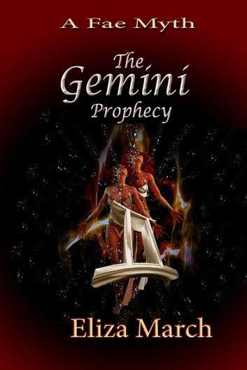 The Gemini Prophecy: A Fae Myth