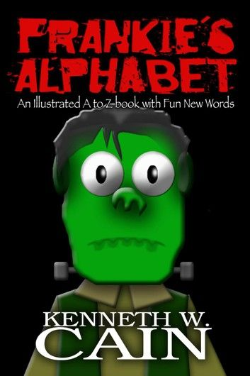 Frankie's Alphabet: An Illustrated A to Z book with Fun New Words