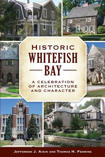 Historic Whitefish Bay