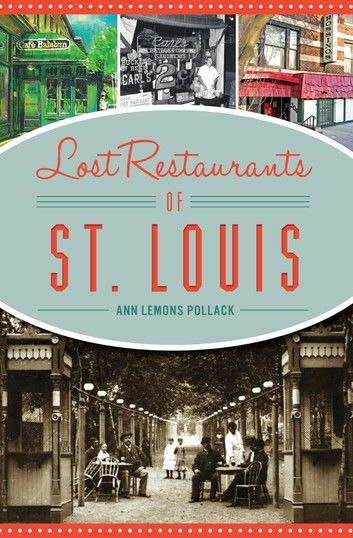 Lost Restaurants of St. Louis