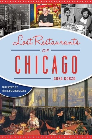 Lost Restaurants of Chicago
