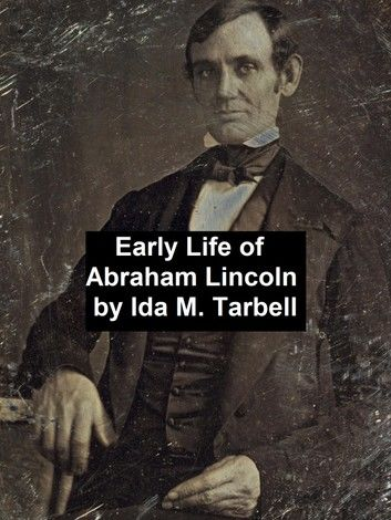 Early Life of Abraham Lincoln (1809-1842)