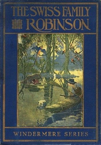 The Swiss Family Robinson, Illustrated