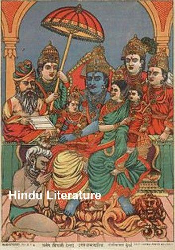 Hindu Literature, Comprising The Book of Good Counsels, Nala and Damayanti, the Ramayana and Sakoontala