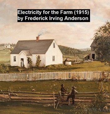 Electricity for the Farm (1915)