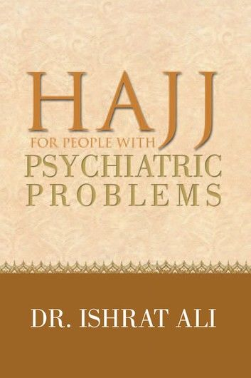 Hajj for People with Psychiatric Problems