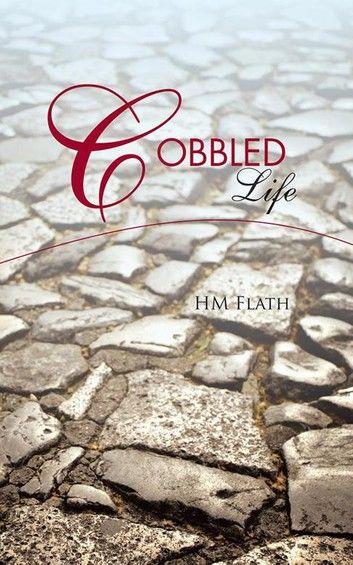 Cobbled Life