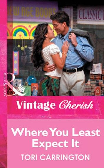 Where You Least Expect It (Mills & Boon Vintage Cherish)