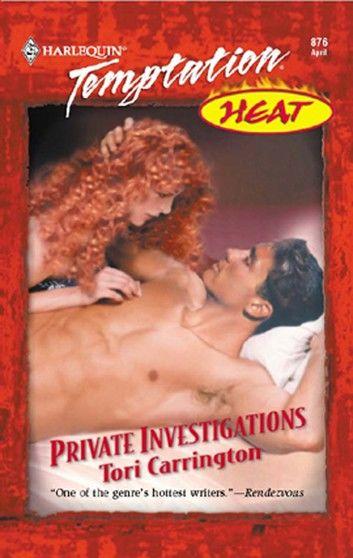 Private Investigations (Mills & Boon Temptation)