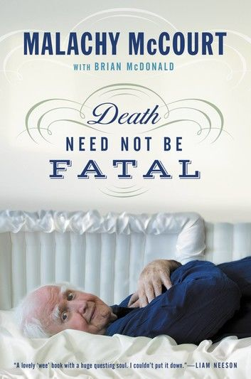 Death Need Not Be Fatal