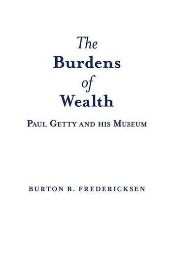 The Burdens of Wealth