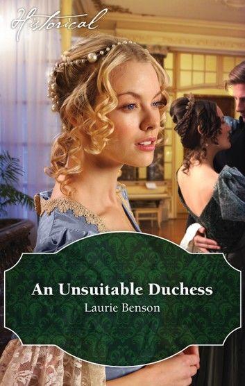 An Unsuitable Duchess