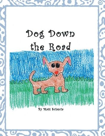 Dog Down the Road