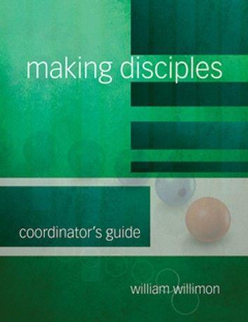 Making Disciples: Coordinator\