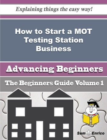 How to Start a MOT Testing Station Business (Beginners Guide)