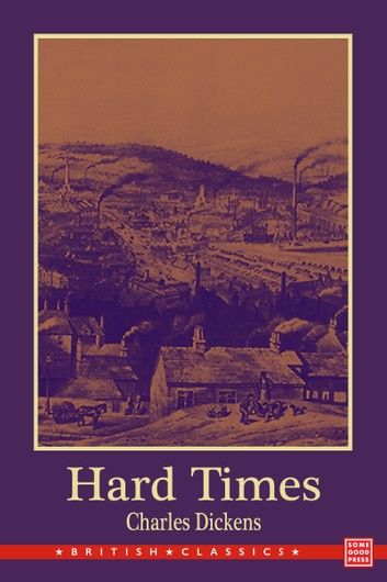 Hard Times – For These Times