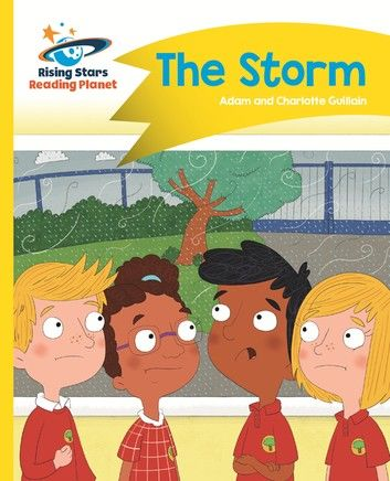 Reading Planet - The Storm - Yellow: Comet Street Kids ePub
