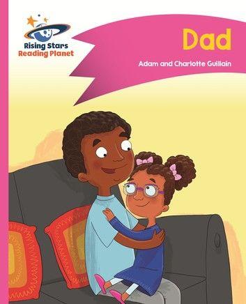 Reading Planet - Dad - Pink A: Comet Street Kids ePub